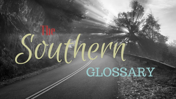 Southern Glossary
