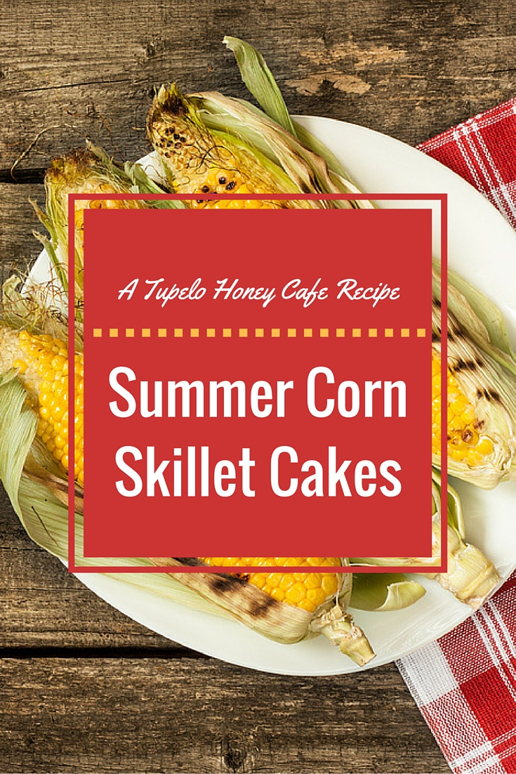 Summer Corn Skillet Cakes Recipe